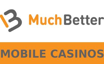 MuchBetter Wallet Mobile Casinos